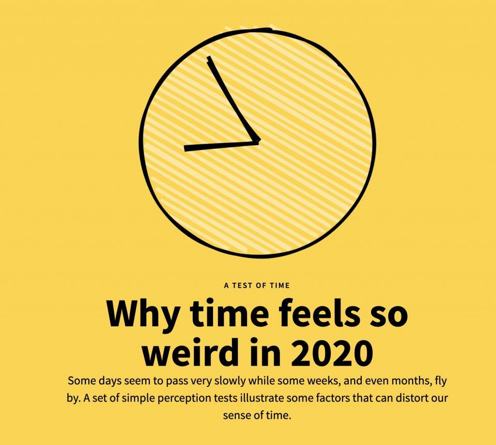 Time feels weird